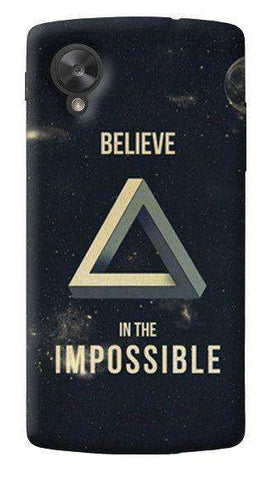 Believe In The Impossible LG Nexus 5 Case