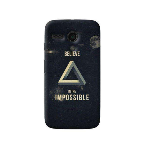 Believe In The Impossible Moto G Case