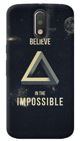Believe In The Impossible Motorola Moto G4/ G4 Plus Case
