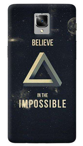 Believe In The Impossible Oneplus 3/ 3T Case