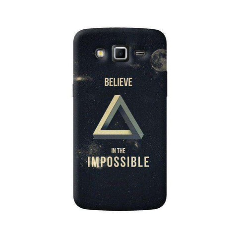 Believe In The Impossible Samsung Galaxy Grand 2 Case