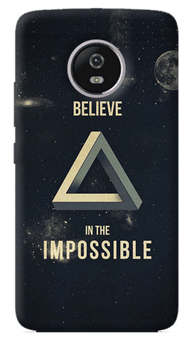 Belive in the Impossible Motorola Moto G5 Plus Case