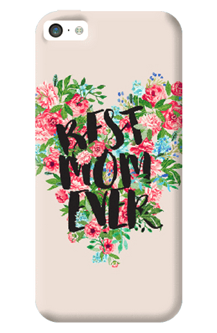 Best Mom Ever Apple iPhone 5C Case