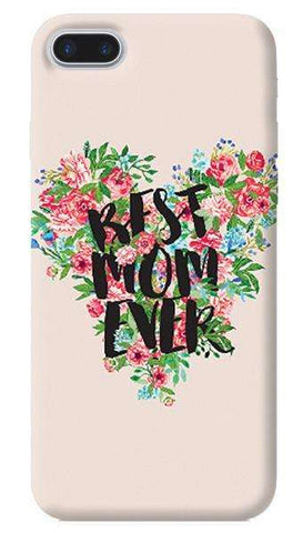 Best Mom Ever Apple iPhone 7 Plus Case