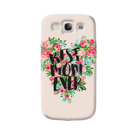 Best Mom Ever Samsung Galaxy S3 Case