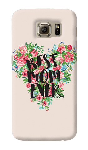 Best Mom Ever Samsung Galaxy S6 Case