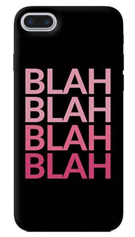 Blah Blah Apple iPhone 7 Plus Case