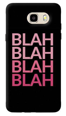 Blah Blah Samsung Galaxy J7 Case