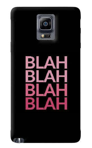 Blah Samsung Galaxy Note 4 Case