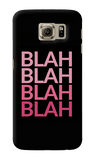 Blah Samsung Galaxy S6 Case