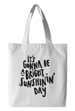 Bright Sunshin' Day Tote Bag