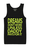 Daddy Pays For It Tank Top