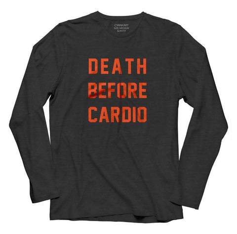 Death Before Cardio Full Sleeves T-Shirt