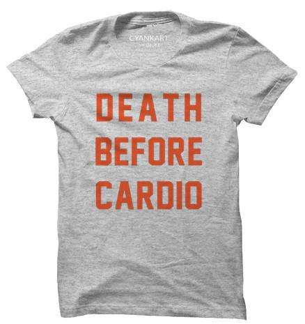 Death Before Cardio T-Shirt