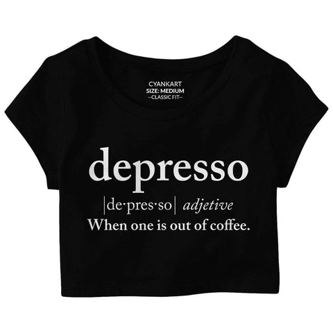 Depresso Crop Top