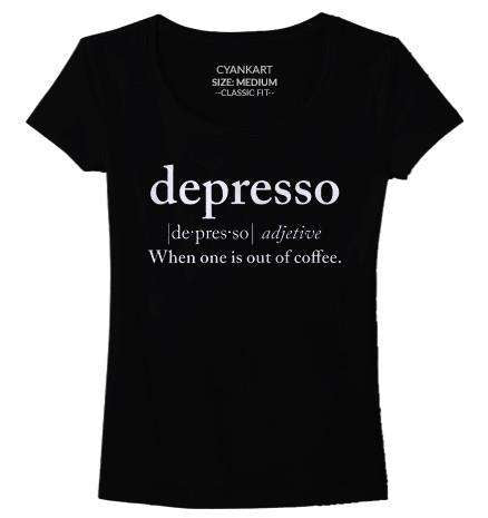 Depresso Women's T-Shirt