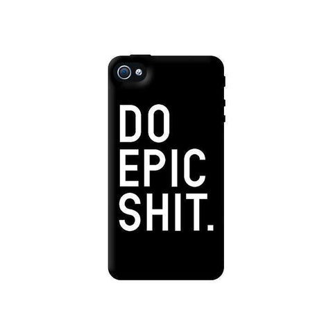 Do Epic Shit  Apple iPhone 4/4S Case
