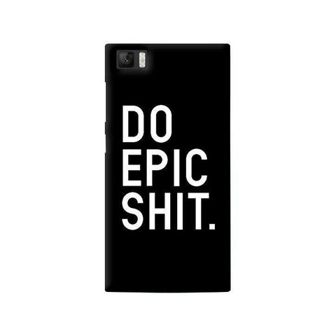 Do Epic Shit  Xiaomi Mi3 Case
