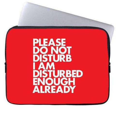 Do Not Disturb Laptop Sleeve