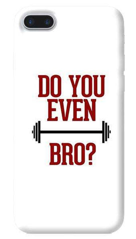 Do You Even Lift Bro Apple iPhone 7 Plus Case
