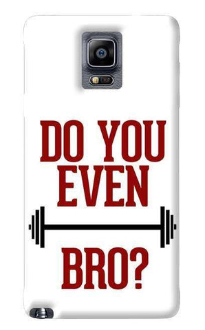 Do You Even Lift Bro Samsung Galaxy Note 4 Case