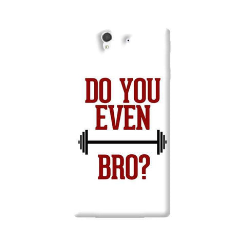 Do You Even Lift Bro Sony Xperia Z Case