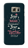 Dumbledore on fear Samsung Galaxy S6 Case