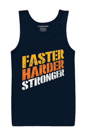 Faster Harder Stronger Tank Top