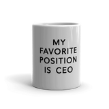 Favorite Position Coffee Mug