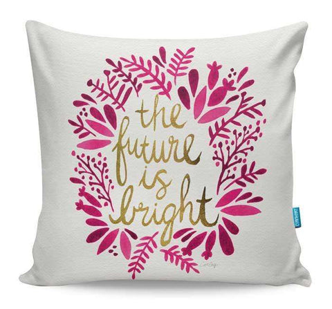 Future Is Bright Cushion Cover