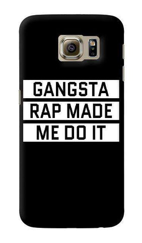 Gangsta Rap  Samsung Galaxy S6 Case