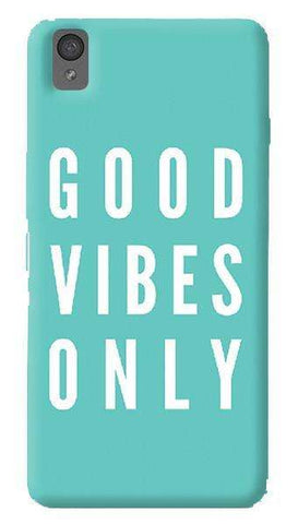 Good Vibes Only   Oneplus X Case