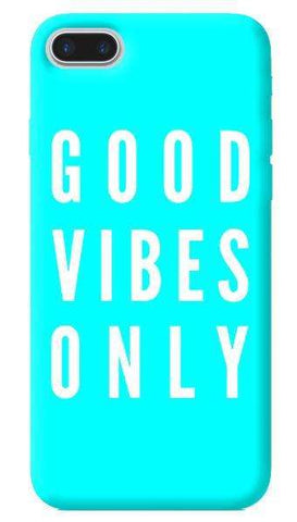 Good Vibes Only Apple iPhone 7 Plus Case