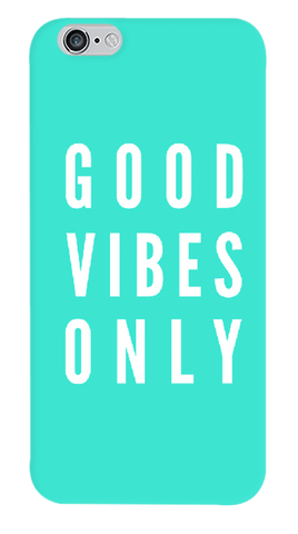 Good Vibes Only iPhone 6/6S Case