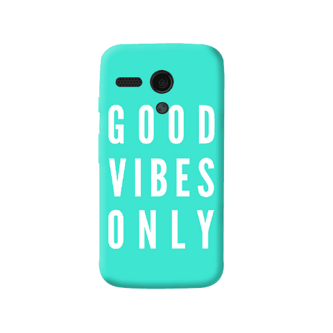 Good Vibes Only Moto G Case