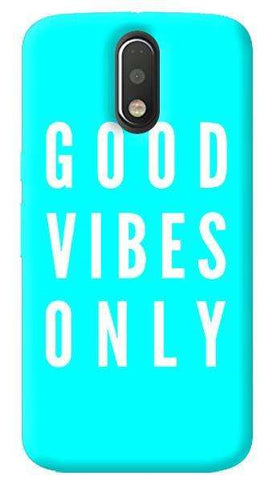 Good Vibes Only Motorola Moto G4/ G4 Plus Case