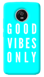 Good Vibes Only Motorola Moto G5 Plus Case