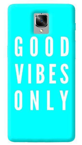 Good VIbes Only Oneplus 3/ 3T Case