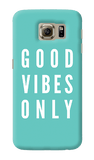 Good Vibes Only Samsung Galaxy S6 Case