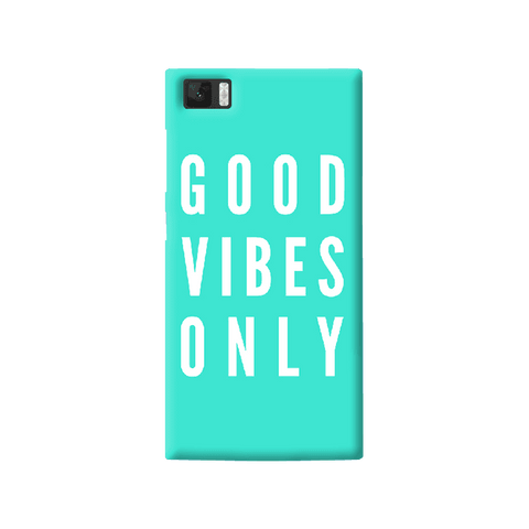 Good Vibes Only Xiaomi Mi3 Case