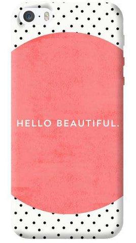 Hello Beautiful Apple iPhone 5C Case