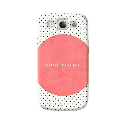 Hello Beautiful Samsung Galaxy S3 Case