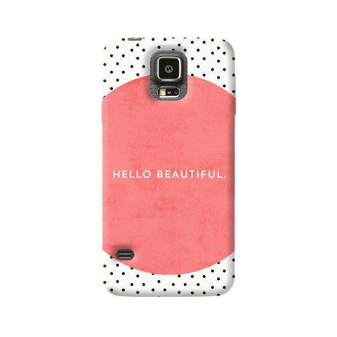 Hello Beautiful Samsung Galaxy S5 Case