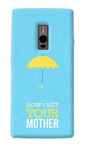 HIMYM OnePlus Two Case