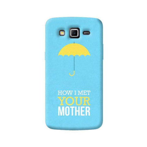 HIMYM Samsung Galaxy Grand 2 Case