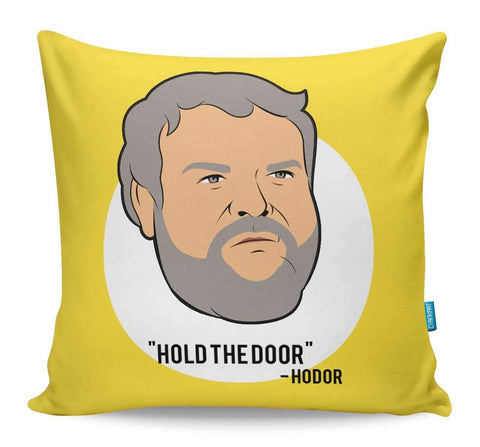 Hodor Cushion Cover