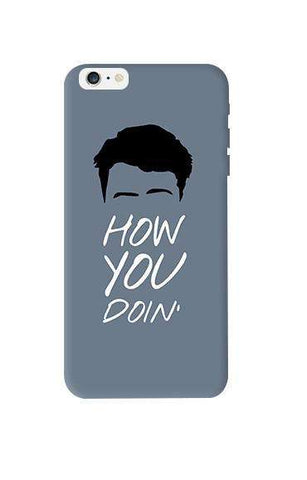 How You Doin   Apple iPhone 6 Plus Case