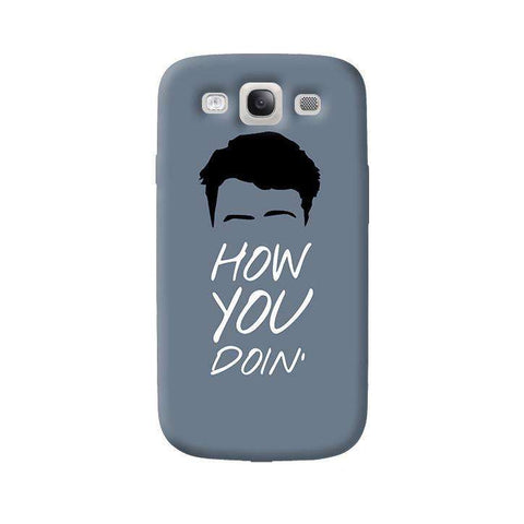 How You Doin   Samsung Galaxy S3 Case