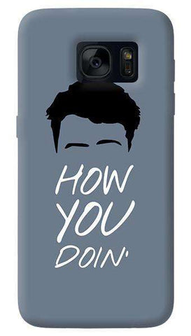 How You Doin  Samsung Galaxy S7 Edge Case