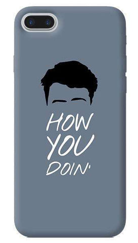 How You Doin Apple iPhone 7 Plus Case